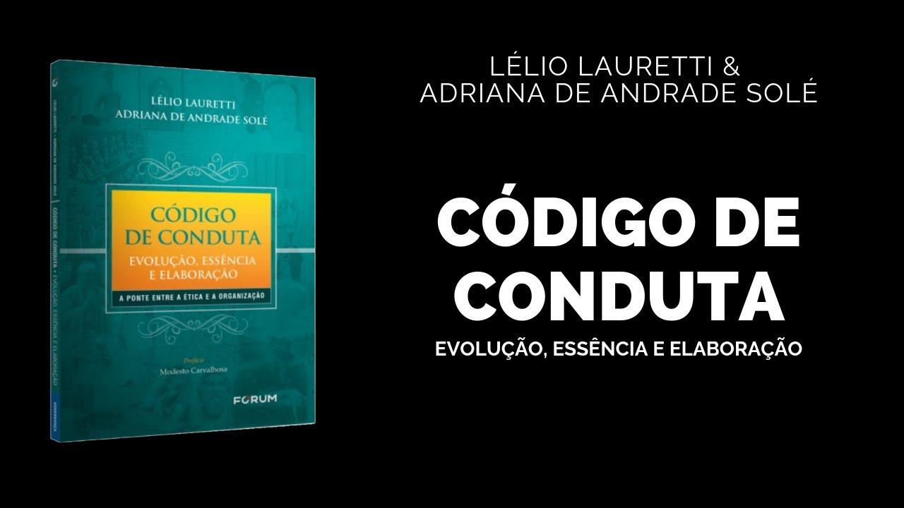 Entrevista sobre o livro Código de Conduta – Evolução, Essência e Elaboração