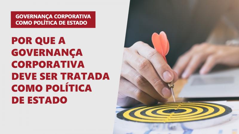 Governança Corporativa como política de Estado