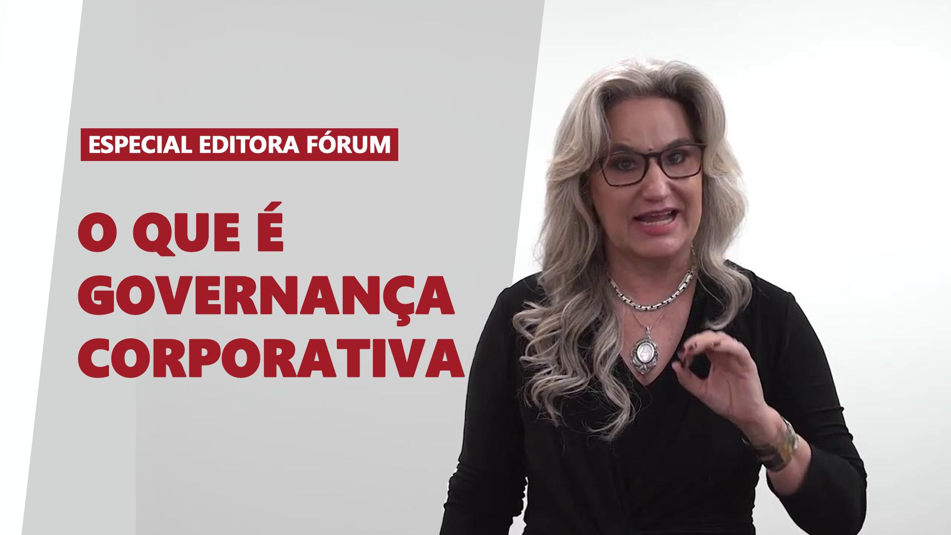 Série de vídeos sobre Governança, especial para a editora Fórum