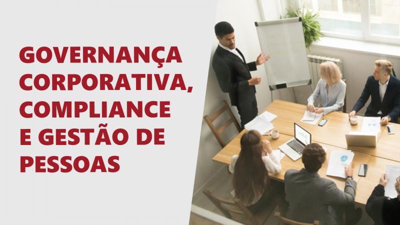 Governança Corporativa, Compliance e gestão de pessoas