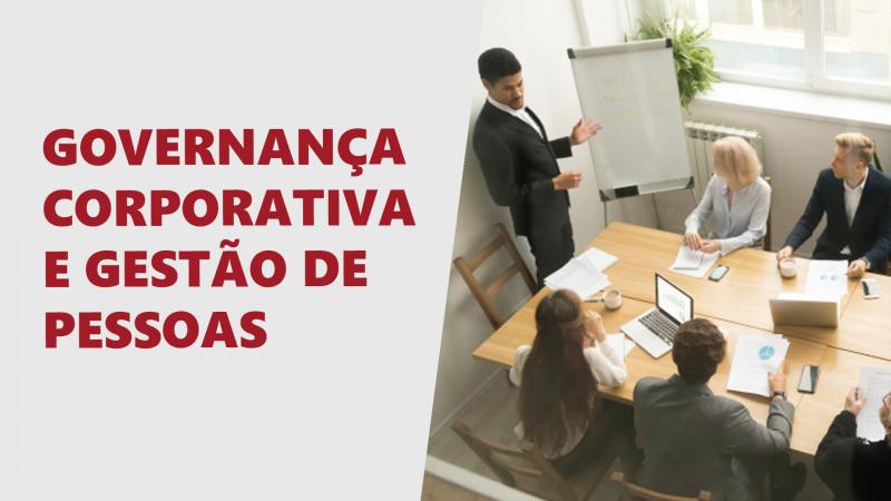 """Confira a série de vídeos """"Governança Corporativa e gestão de pessoas"""""""