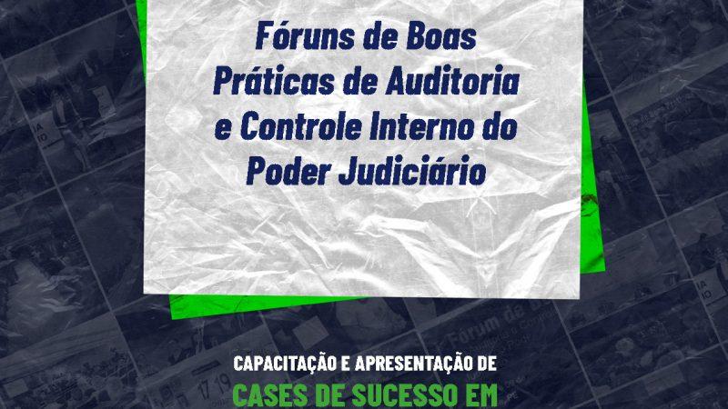Compilação de Anotações do Fórum de Boas Práticas de Auditoria e Controle Interno do Poder Judiciário