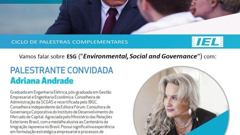 Ciclo de palestras no Programa de Desenvolvimento de Conselheiros da Fiemg: discussão sobre ESG