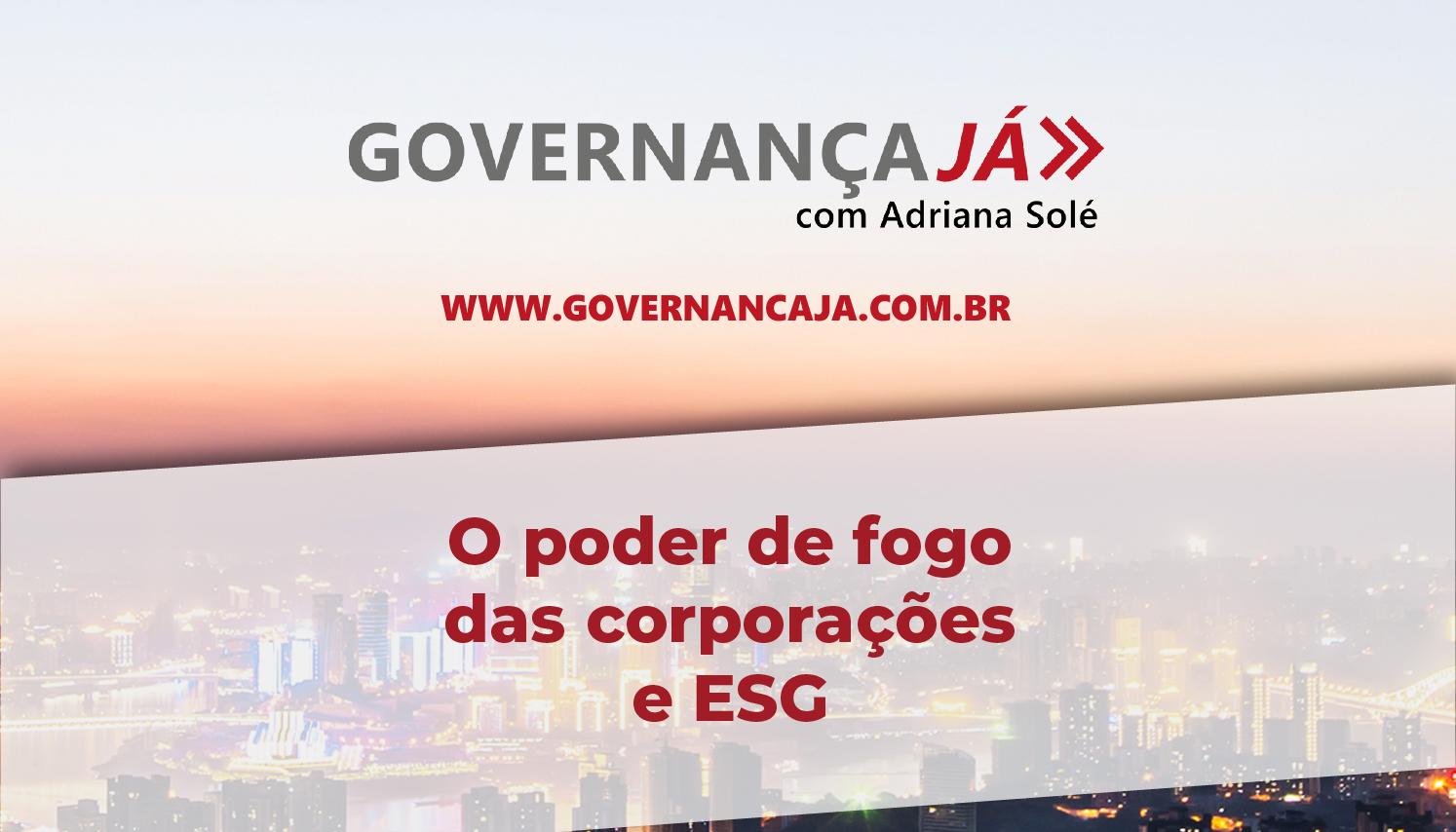 O poder de fogo das corporações e ESG