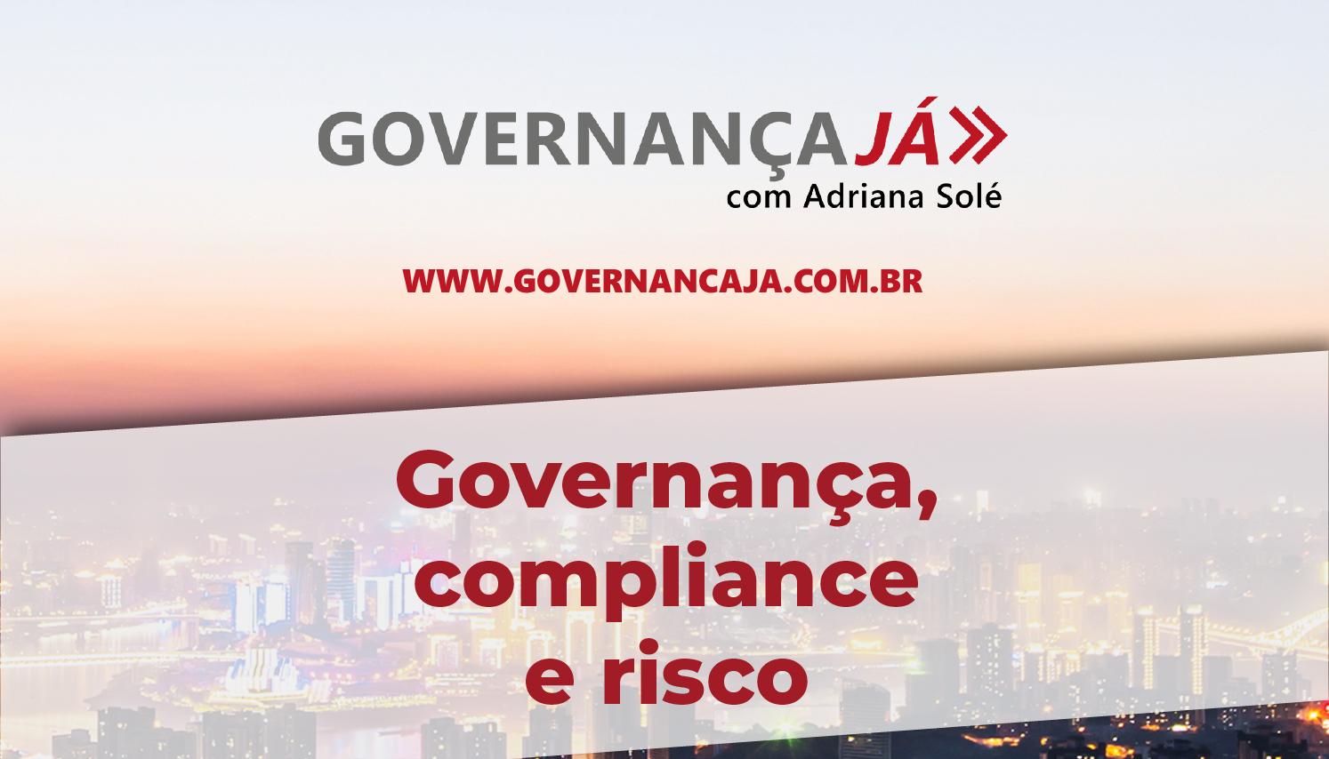 Governança, compliance e risco