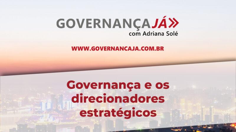 Governança e os direcionadores estratégicos